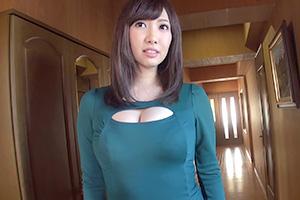 若槻みづな 服がはち切れんばかりの巨乳妻が浮気した結果・・・
