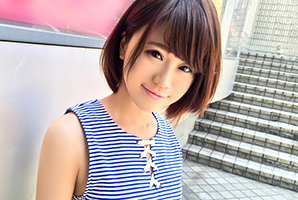 【素人ナンパ】可愛い顔して何度もイキまくるショート美人専門学生
