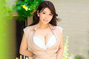 現役エステティシャン決意の出演! 魅惑の巨乳人妻初脱ぎAVデビュー!! 高城彩